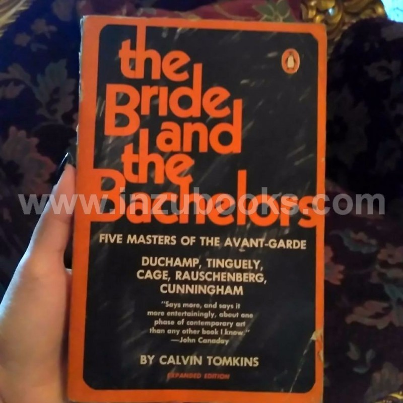 Calvin Tomkins: The Bride and the Bachelors