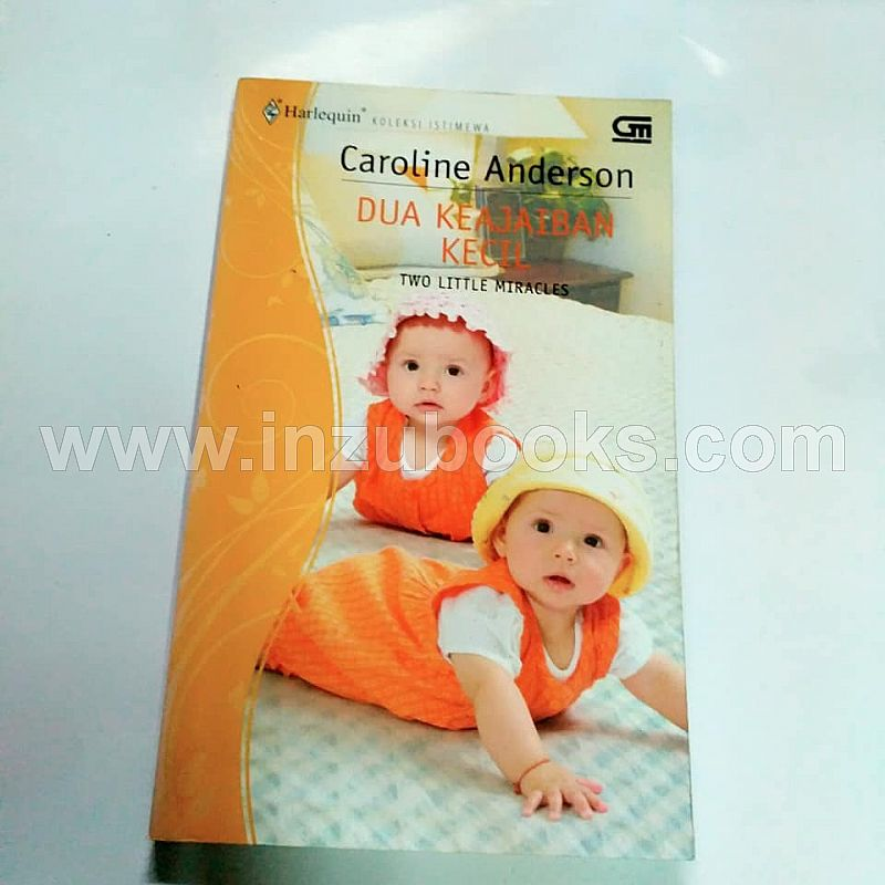 Harlequin Caroline Anderson: Two Little Miracles