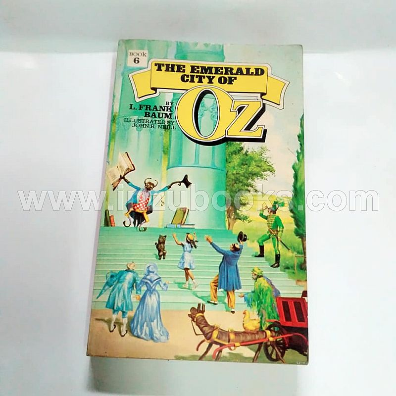 L. Frank Baum: The Emerald City of Oz