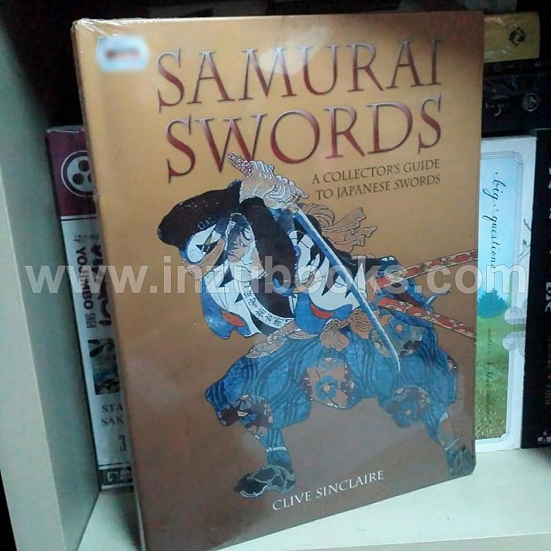 Samurai Swords : A Collector's Guide to Japanese Swords