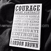 Courage, Eight Portraits By Gordon Brown
