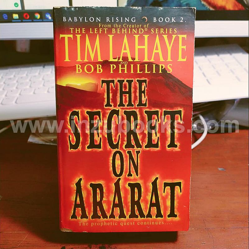 1908 Tim Lahaye & Bob Phillips: The Secret of Ararat (Babylon Rising #2)
