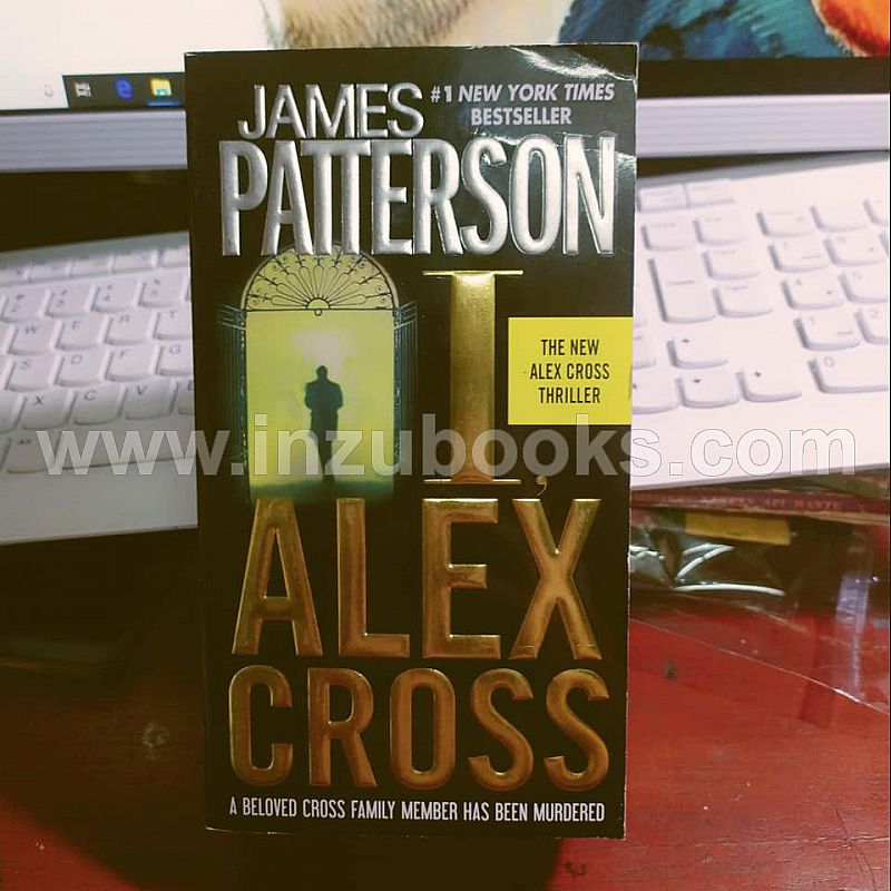 1908 James Patterson: I, Alex Cross