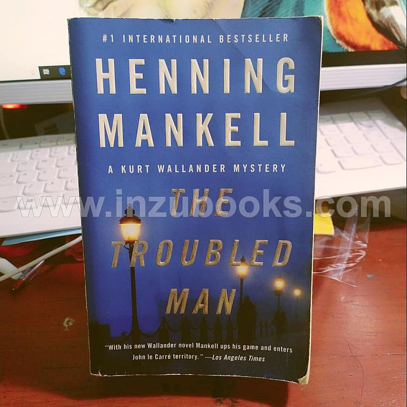 1908 Henning Mankell: The Troubled Man
