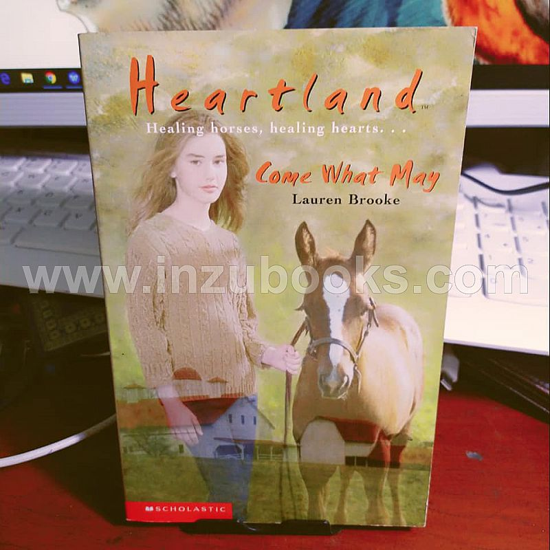 1908 Lauren Brooke: Heartland 5 Come What May