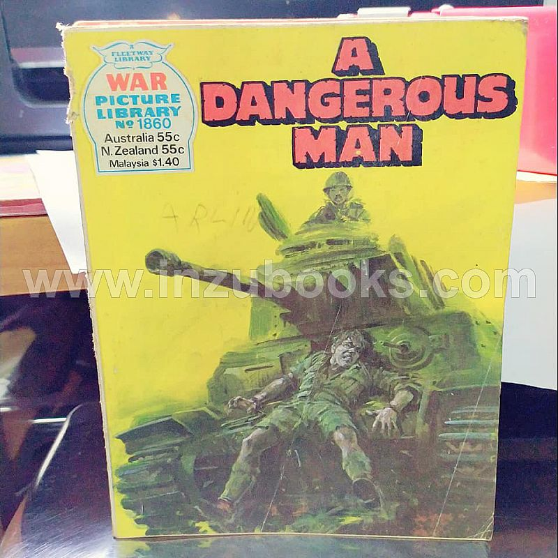 2019 War Picture Library 1860 A Dangerous Man
