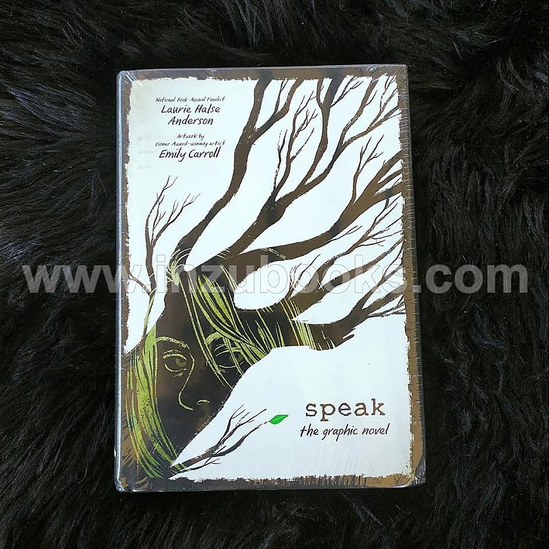 Speak by Laurie Halse Anderson, Emily Carroll