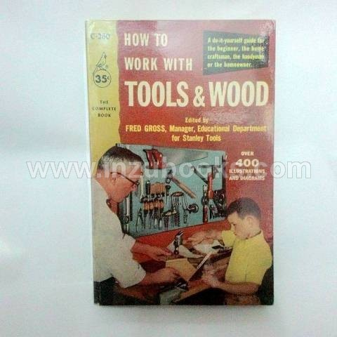 How to Work with Tools & Wood
