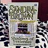 Sandra Brown: Shadows of Yesterday