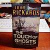 1908 John Rickards: The Touch of Ghosts