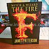 1908 James Patterson: The Fire (Witch & Wizard #3)