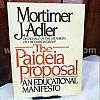 1908 The Paideia Proposal an Educational Manifesto
