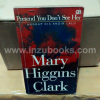 Mary Higgins Clark Pretend You Don't See Her Anggap Dia Angin Lalu
